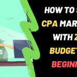 How To Build a CPA Affiliate Marketing