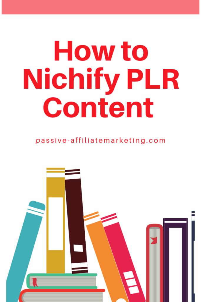 How to Nichify PLR Content